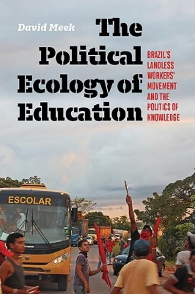 The Political Ecology of Education - David Meek