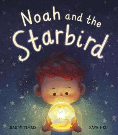 Noah and the Starbird - Barry Timms