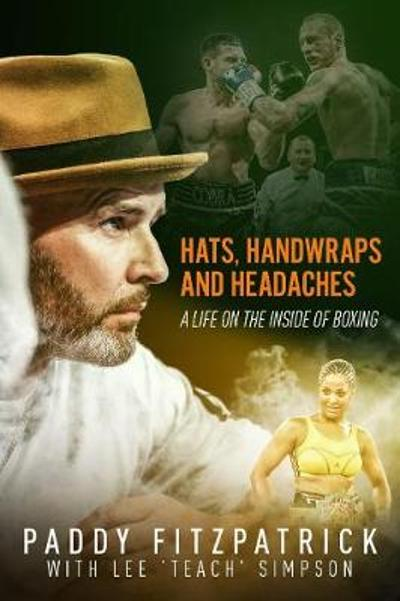 Hats, Handwraps and Headaches - Paddy Fitzpatrick