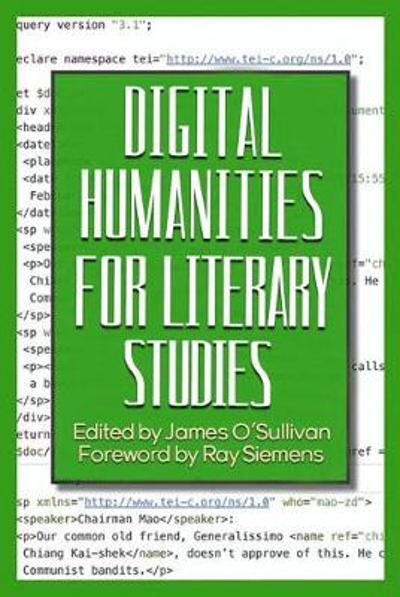 Digital Humanities for Literary Studies - James O'Sullivan