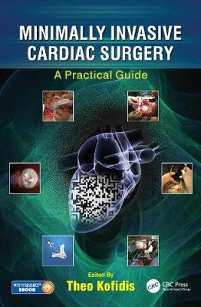 Minimally Invasive Cardiac Surgery - Theo Kofidis