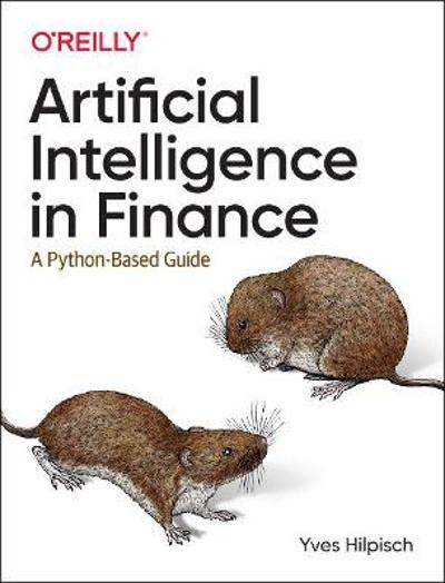 Artificial Intelligence in Finance - Yves Hilpisch