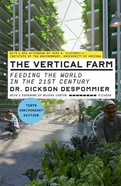 The Vertical Farm - Dickson Despommier