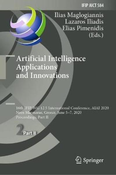 Artificial Intelligence Applications and Innovations - Ilias Maglogiannis