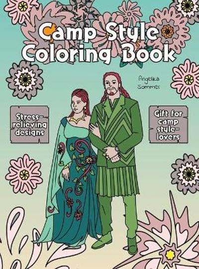 Camp Style Coloring Book - Angelika Sommer