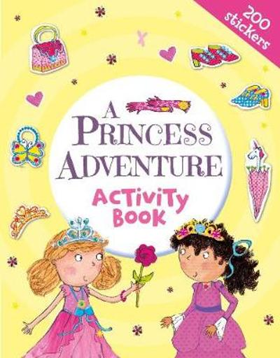 A Princess Adventure Activity Book - Heather Heyworth