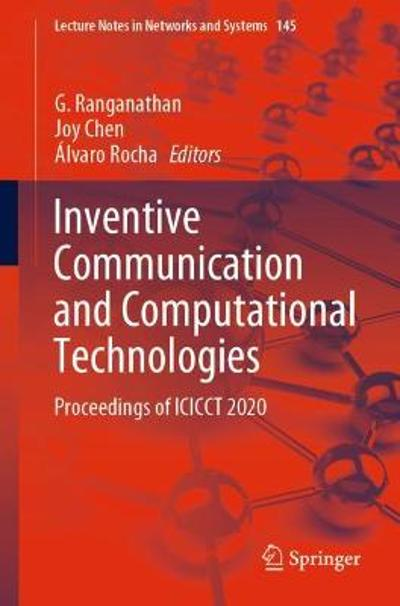 Inventive Communication and Computational Technologies - G. Ranganathan
