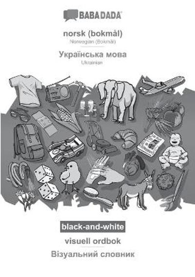 BABADADA black-and-white, norsk - Ukrainian (in cyrillic script), visuell ordbok - visual dictionary (in cyrillic script) - Babadada Gmbh