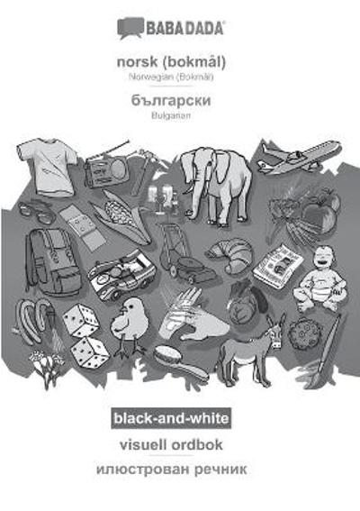 BABADADA black-and-white, norsk - Bulgarian (in cyrillic script), visuell ordbok - visual dictionary (in cyrillic script) - Babadada Gmbh