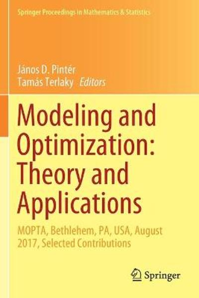 Modeling and Optimization: Theory and Applications - Janos D. Pinter