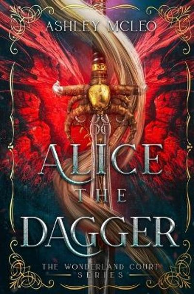 Alice the Dagger - Ashley McLeo