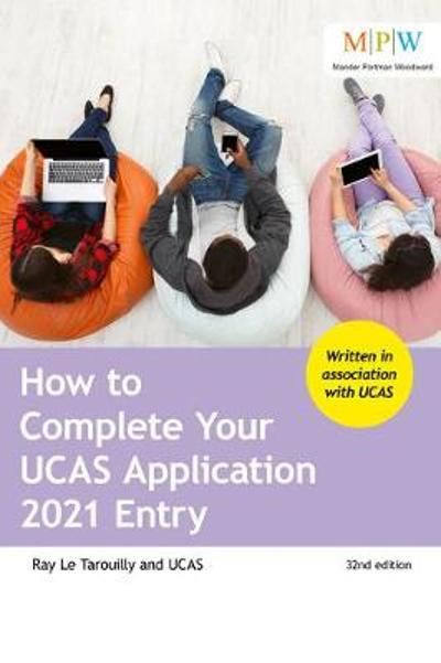 How to Complete Your UCAS Application 2021 Entry - Ray Le Tarouilly