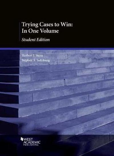 Trying Cases to Win - Herbert J. Stern