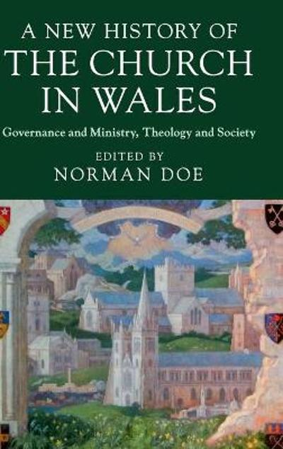 A New History of the Church in Wales - Norman Doe