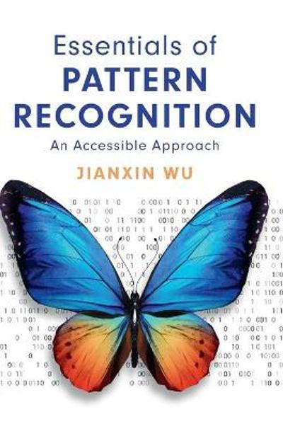 Essentials of Pattern Recognition - Jianxin Wu