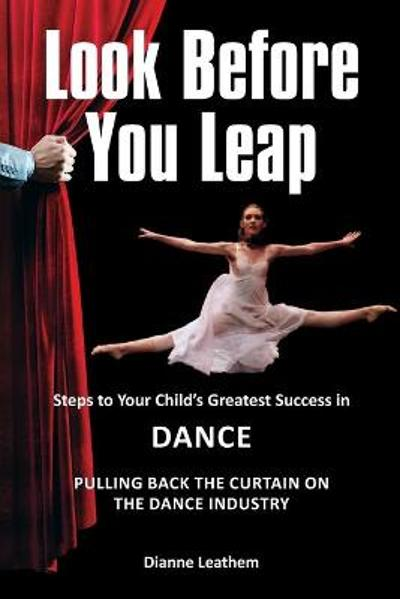 Look Before You Leap - Dianne Leathem