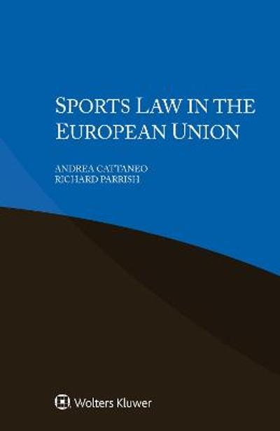 Sports Law in the European Union - Andrea Cattaneo