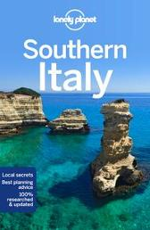 Lonely Planet Southern Italy - Lonely Planet Cristian Bonetto Brett Atkinson Gregor Clark Duncan Garwood Brendan Sainsbury Nicola Williams