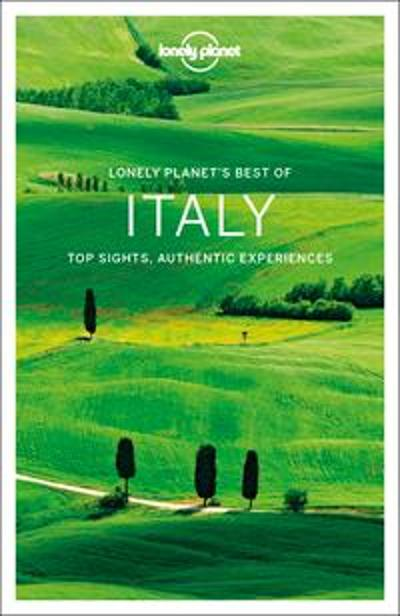 Lonely Planet Best of Italy - Lonely Planet