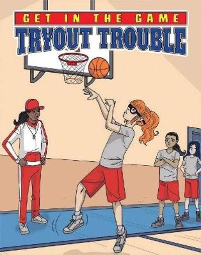 Get in the Game: Tryout Trouble - Bill Yu