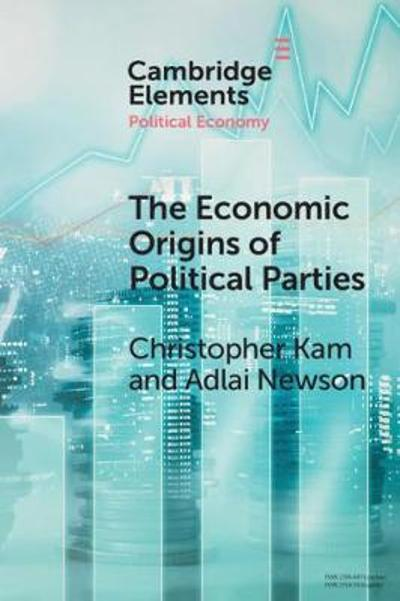 The Economic Origin of Political Parties - Christopher Kam