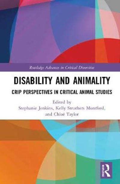 Disability and Animality - Stephanie Jenkins