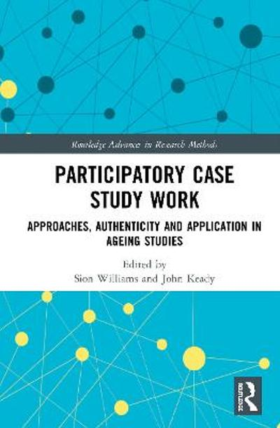 Participatory Case Study Work - Sion Williams