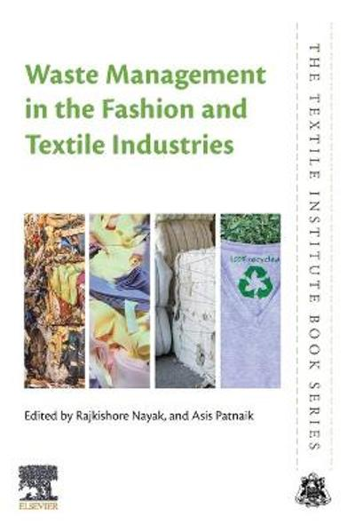 Waste Management in the Fashion and Textile Industries - Rajkishore Nayak