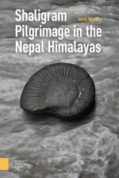 Shaligram Pilgrimage in the Nepal Himalayas - DR. Holly Walters