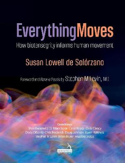 Everything Moves - Susan Lowell De Solorzano