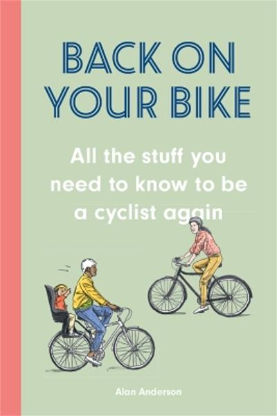 Back on Your Bike - Alan Anderson