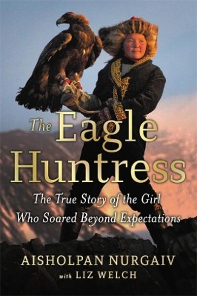 The Eagle Huntress - Aisholpan Nurgaiv