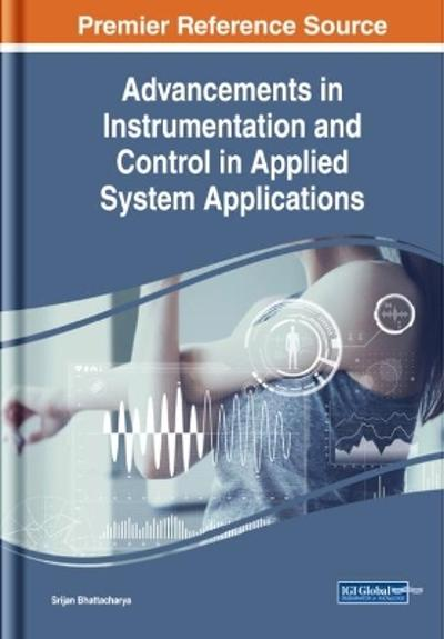 Advancements in Instrumentation and Control in Applied System Applications - Srijan Bhattacharya