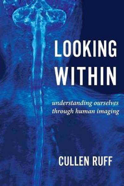 Looking Within - Cullen Ruff