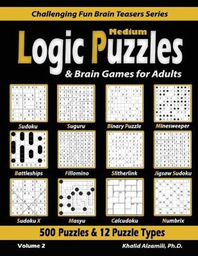 Medium Logic Puzzles & Brain Games for Adults - Khalid Alzamili