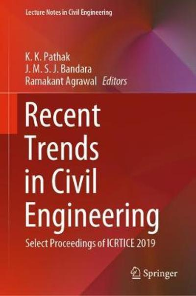 Recent Trends in Civil Engineering - K. K. Pathak