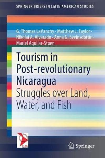 Tourism in Post-revolutionary Nicaragua - G. Thomas LaVanchy