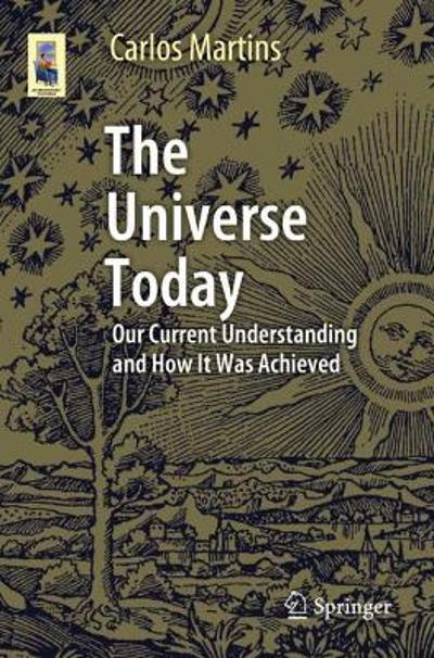 The Universe Today - Carlos Martins