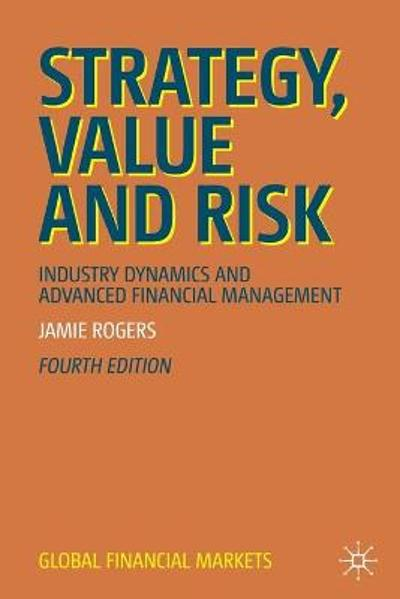 Strategy, Value and Risk - Jamie Rogers