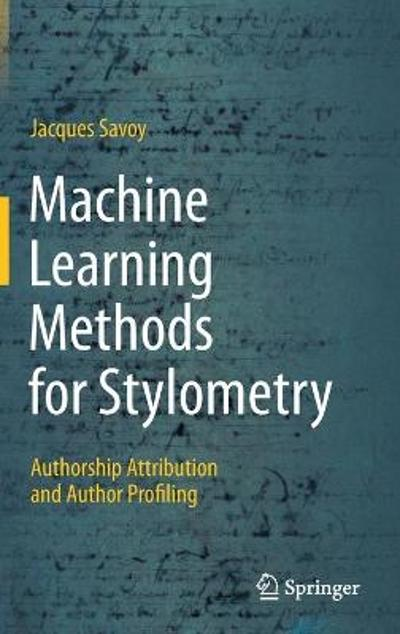 Machine Learning Methods for Stylometry - Jacques Savoy