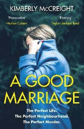 A Good Marriage - Kimberly McCreight