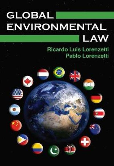 Global Environmental Law - Ricardo Luis Lorenzetti