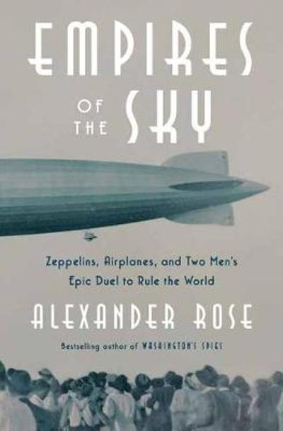 Empires of the Sky - Alexander Rose