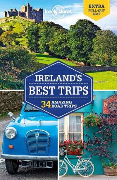 Lonely Planet Ireland's Best Trips - Lonely Planet