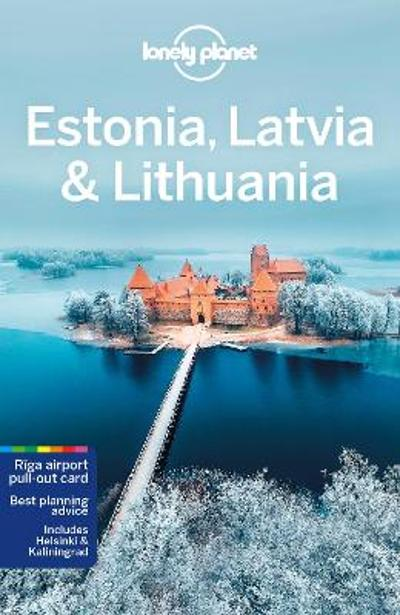 Lonely Planet Estonia, Latvia & Lithuania - Lonely Planet