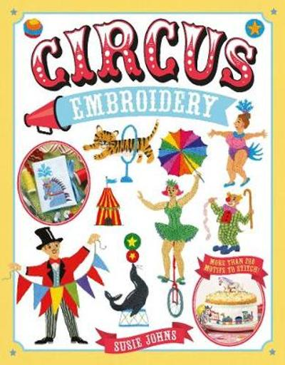 Circus Embroidery - Susie Johns
