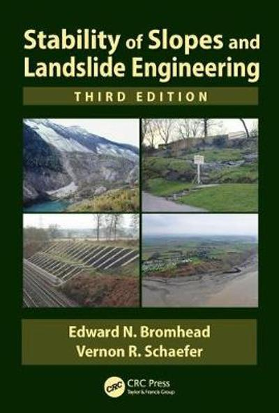 Stability of Slopes and Landslide Engineering - Edward N. Bromhead