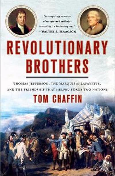 Revolutionary Brothers - Tom Chaffin