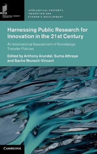 Harnessing Public Research for Innovation in the 21st Century - Anthony Arundel