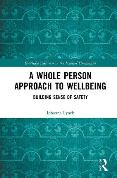 A Whole Person Approach to Wellbeing - Johanna Lynch